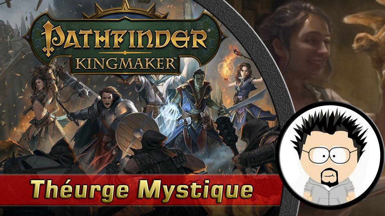 FR Pathfinder Kingmaker Build Théurge Mystique
