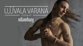 Nilambary - Effulgent (Ujjvala Varana) I Official video