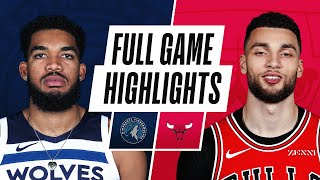 TIMBERWOLVES at BULLS | FULL GAME HIGHLIGHTS | February 24, 2021