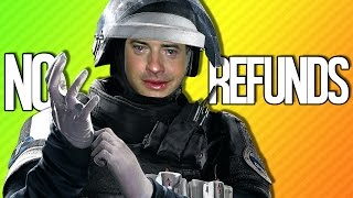 OPERATION NO REFUNDS | Rainbow Six Siege