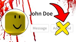 NE PAS AJOUTER À JOHN DOE AS FRIEND IN ROBLOX ! (Attention)