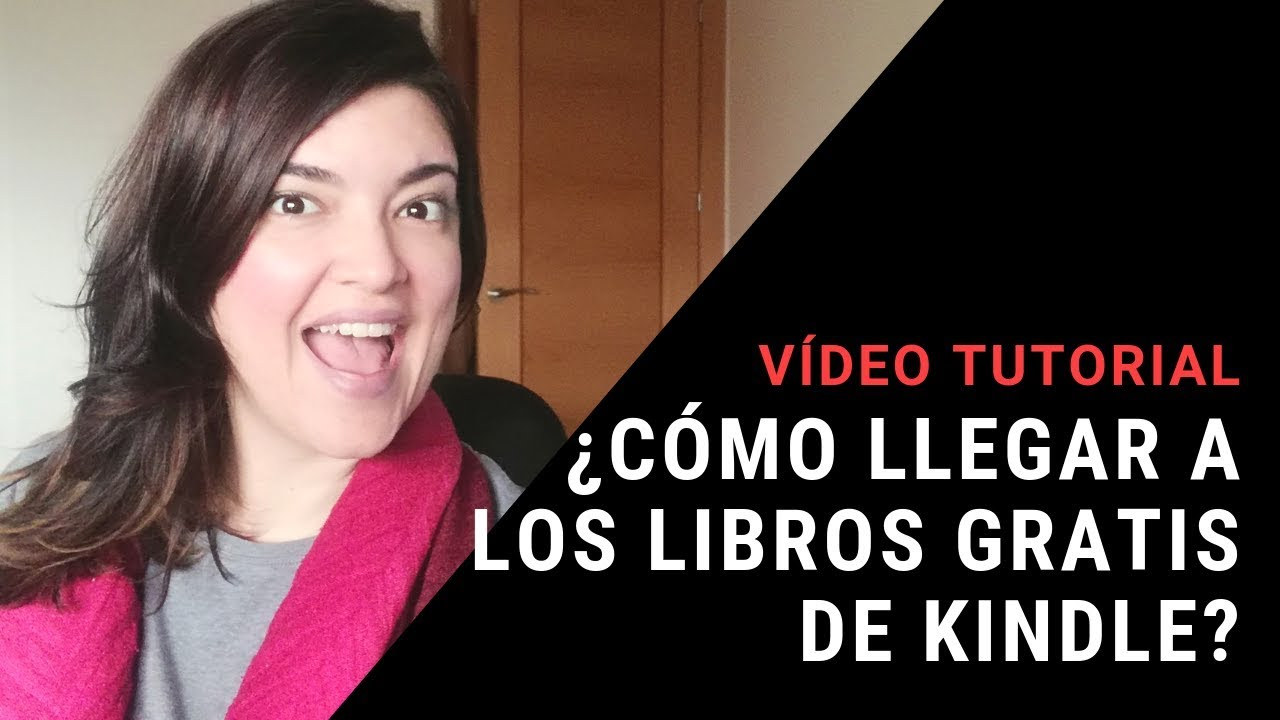Kindle Descargar Libros Gratis Descargar Libros Gratis De Amazon Kindle Video Tutorial
