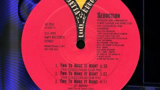 """SEDUCTION """"Two To Make It Right """""""