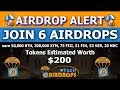 Join 6 Legit Airdrops and earn 50,000 BTH, 300,000 XTM, 75 FIII, 51 FIH, 53 VER, 20 NDC Tokens