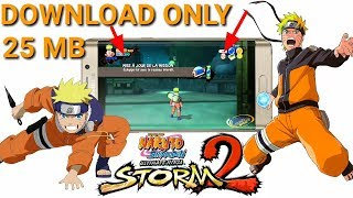 [ DOWNLOAD 25 MB ] Naruto : Ultimate Ninja Strom 2    For Android