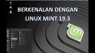 Bekenalan Dengan Desktop Linux Mint Bagian 1  Bekerja Dilingkungan Desktop