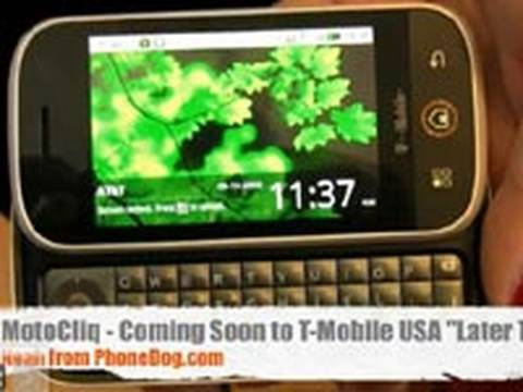 T-Mobile Motorola Cliq Android Phone Hands-On