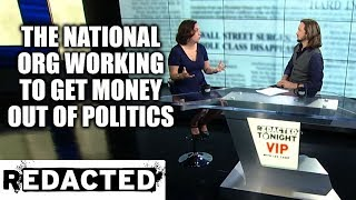 The National Org Working To Get Money Out of Politics