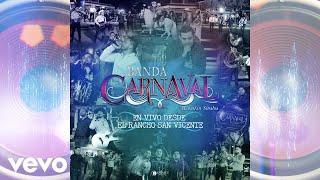 Banda Carnaval - Nací En La Sierra (Audio / En Vivo 2021)
