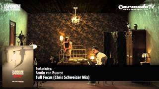 Armin van Buuren - Full Focus (Chris Schweizer Mix)