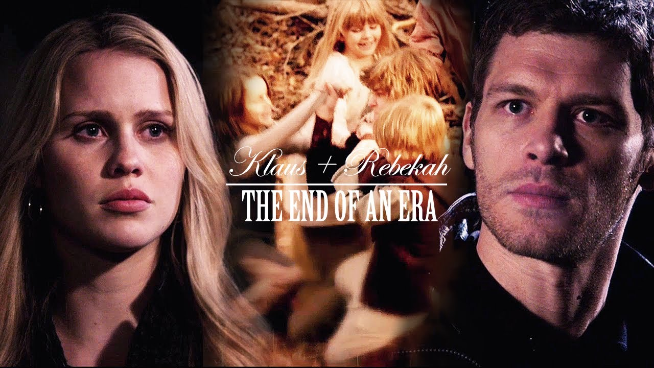 Klaus + Rebekah | The End Of An Era - Please comment, watch and subscribe!