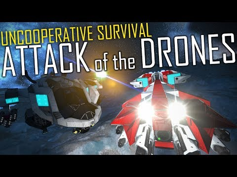 Space Engineers: Attack of the Drones - Uncooperative Survival #19