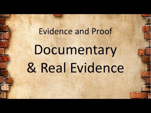 LAWS13010_6 Documentary and Real Evidence
