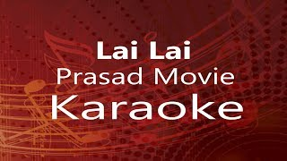"Karaoke || Lai Lai - ""Prasad"" Movie"