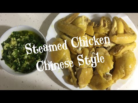 EASY AND SIMPLE STEAMED CHICKEN CHINESE STYLE
