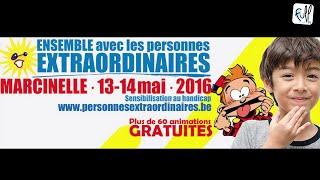 PRESENTATION : ENSEMBLE AVEC LES PERSONNES EXTRAORDINAIRES 2016