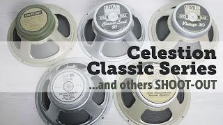Celestion Classic Series shoot out.... V30, greenback, classic lead G12H + more