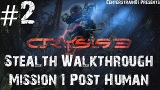 Crysis 3 Stealth Walkthrough - Part 2 - Mission 1 - Post Human (Xbox360/1080p)