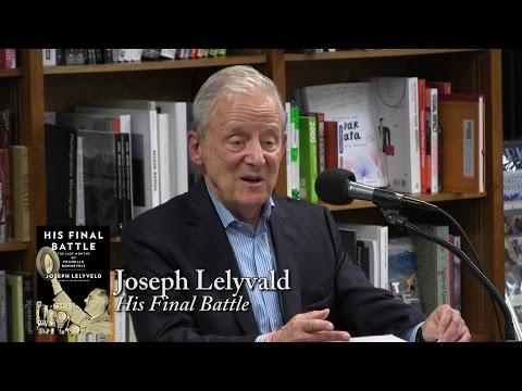 """Joseph Lelyveld, """"His Final Battle"""""""