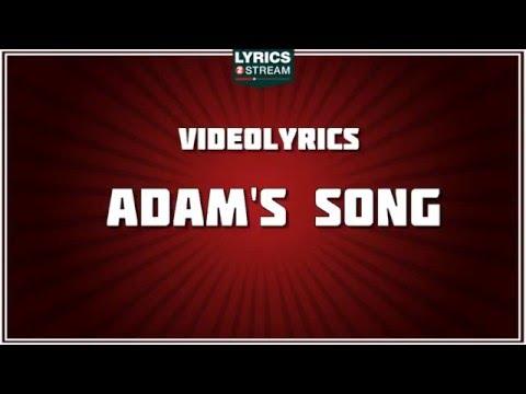 Adams Song Lyrics - Blink 182 tribute - Lyrics2Stream