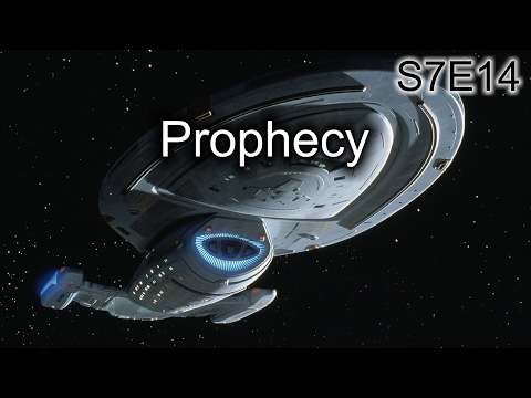 Star Trek Voyager Ruminations S7E14: Prophecy