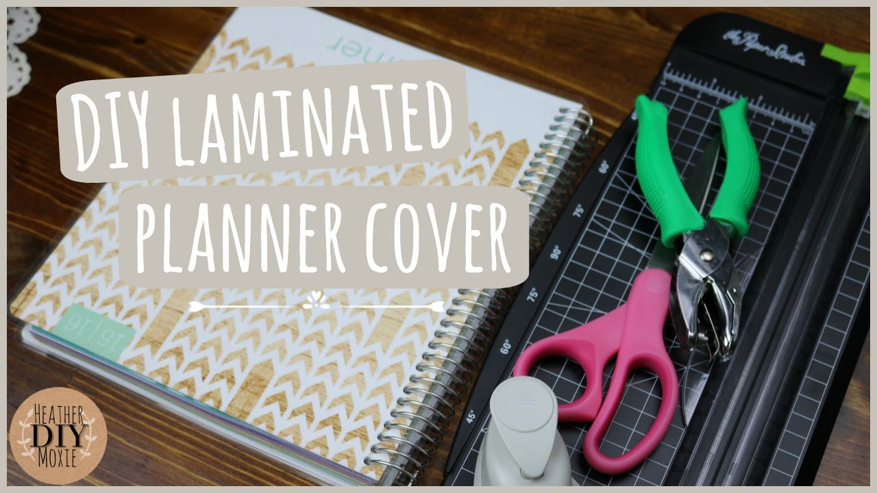 Diy laminated planner cover scotch thermal laminator for For planner