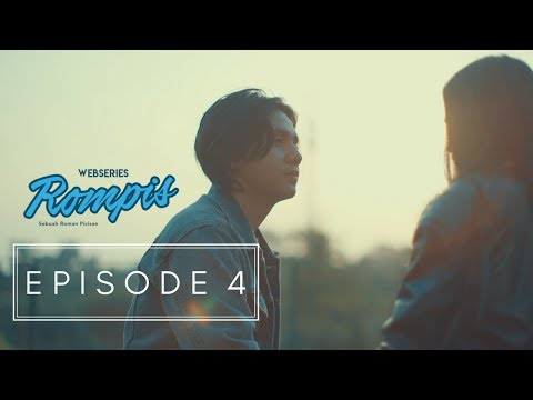 WEBSERIES ROMPIS | EPS 4