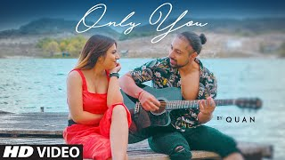 Only You Quan Free MP3 Song Download 320 Kbps