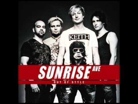 Sunrise Avenue  I Gotta Go Out Of Style 2011
