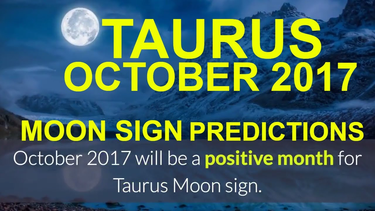Taurus vrishabha rashi monthly horoscope for october 2017 taurus astrology moon sign predictions