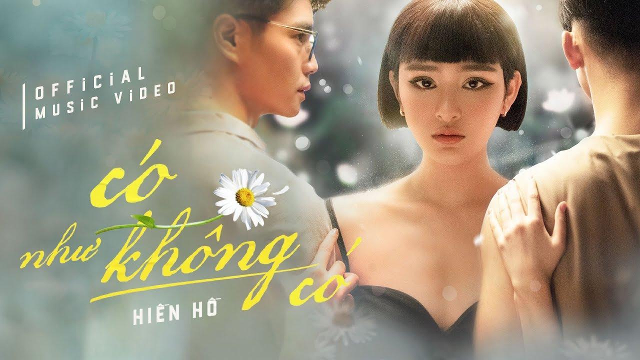 Có Như Không Có (#CNKC) - Hiền Hồ | Official Music Video