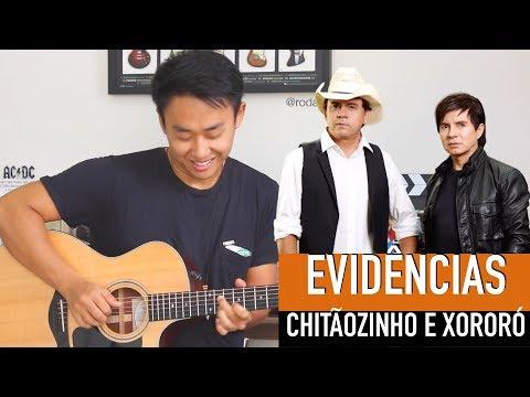 VIOLÃO CANTANDO EVIDÊNCIAS Chitãozinho e Xororó - Rodrigo Yukio