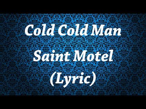 Saint Motel - Cold Cold Man(Lyric)