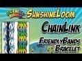CHAINLINK FriendlyBands Bracelet SunshineLoom How To Video