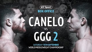 Canelo v GGG 2 | No Excuses - Live on BT Sport Box Office