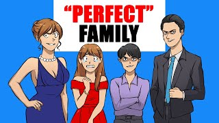 "The ""Perfect Family"" 