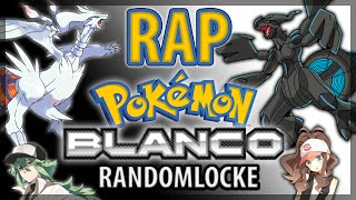 RAP POKÉMON BLANCO RANDOMLOCKE ||| SHARKNESS
