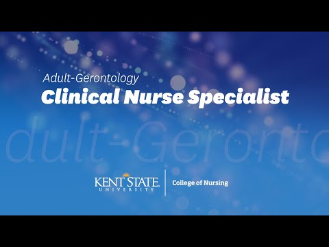 The online Adult-Gerontology CNS program at Kent State University