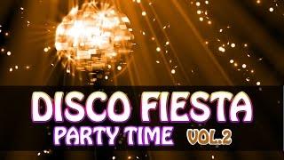 "DISCO FIESTA MIX ""PARTY TIME"" Vol2 Musica bailable para fiestas/It"