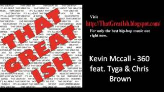 Kevin Mccall - 360 feat. Tyga & Chris Brown