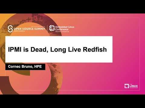 IPMI Is Dead, Long Live Redfish - Cornec Bruno, HPE