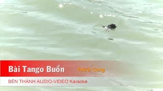 KARAOKE | Bài Tango Buồn - St. Thành Công | Beat Chuẩn