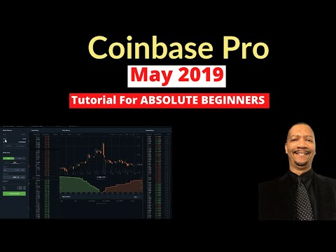 Coinbase Pro Tutorial For Absolute Beginners! – May 2019