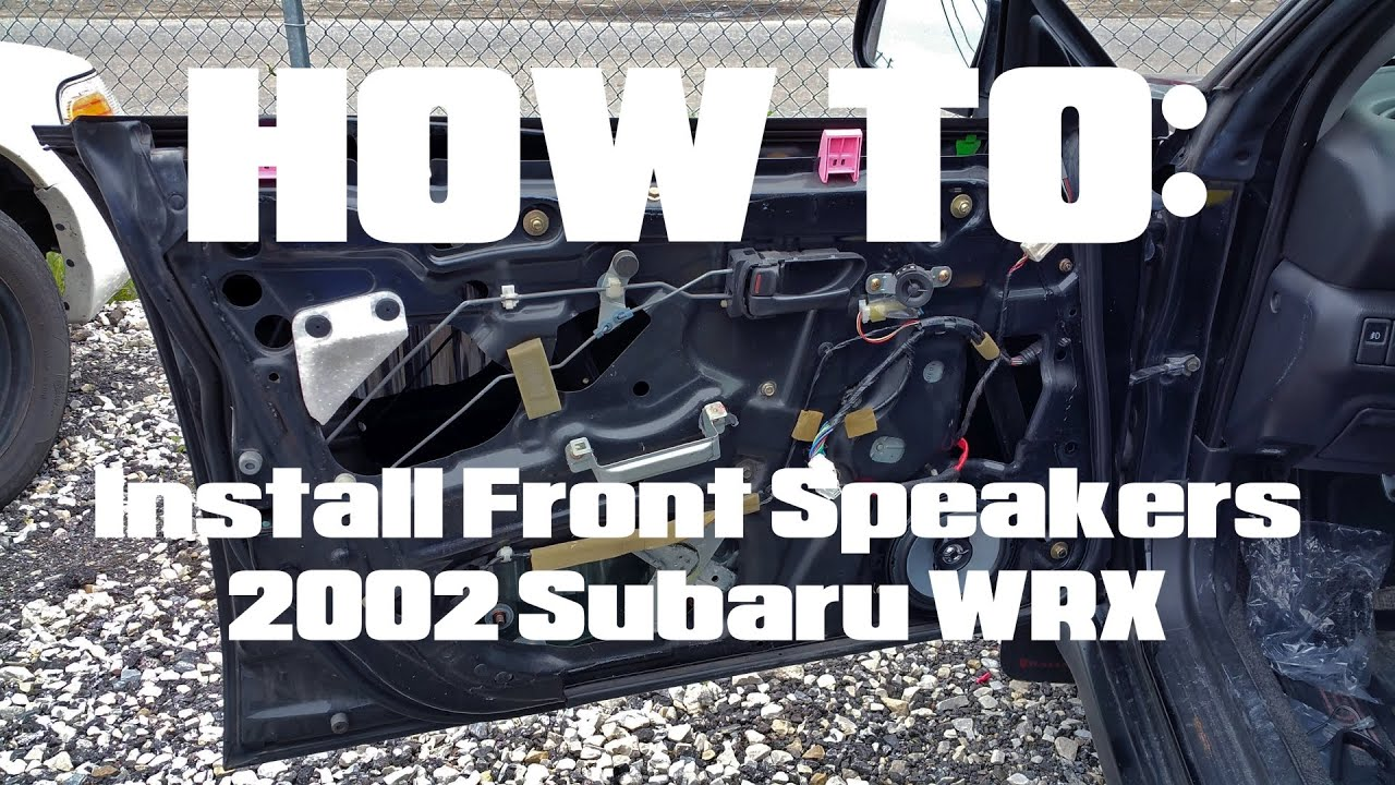 How To Install Front Speakers 2002 Subaru Wrx Youtube Crutchfield Wiring Harness Brz