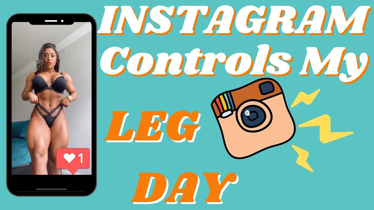 INSTAGRAM CONTROLS MY WORKOUT: FULL LEG DAY ep.15
