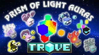 Скачать Trove 8 AURAS From Prism Of Light For Your Crystal Gear
