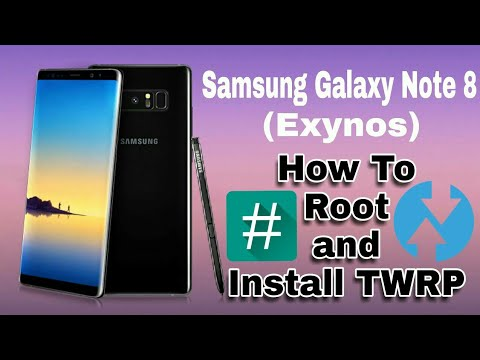 How To Root Samsung Galaxy Note 8 (Exynos) and Install TWRP Recovery With  SuperSU