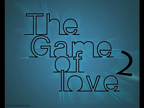 The Game of Love 2