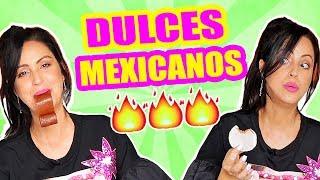 DULCES PICANTES CON SABOR A HOSPITAL?! PROBANDO DULCES MEXICANOS - TASTING - SandraCiresArt