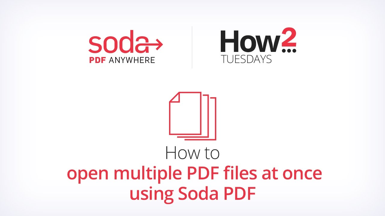 How to open multiple PDF files at once using Soda PDF